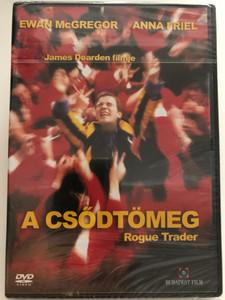 Rogue Trader DVD 1999 A csődtömeg / Directed by-Rendező: James Dearden / Starring-Szereplők: Ewan McGregor, Anna Friel, Alexis Denisof, John Standing / Angol Brit életrajzi filmdráma / Budapest film kft. (5999544250468)