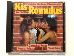 Vukán György filmzeneje, Bacsó Péter TV filmje - Kis Romulus / Gerendás Péter, Kováts Kriszta, Sivók Irén / Gong Audio CD 1995 / HCD 37788