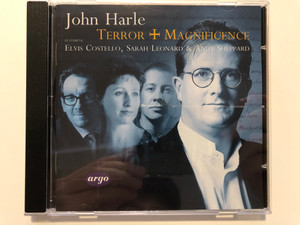 John Harle – Terror And Magnificence / Featuring Elvis Costello, Sarah Leonard & Andy Sheppard / Argo Audio CD 1996 Stereo / 452 605-2
