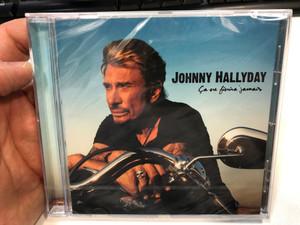 Johnny Hallyday – Ça Ne Finira Jamais / Warner Audio CD 2008 / 2564693872