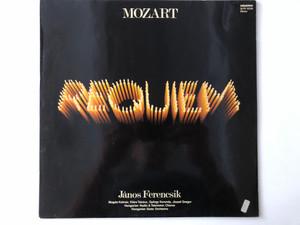Mozart – Requiem / János Ferencsik, Magda Kalmar, Klara Takacs, Gyorgy Korondy, Jozsef Gregor, Hungarian Radio & Television Chorus, Hungarian State Orchestra / Hungaroton LP 1979 Stereo / SLPX-12038