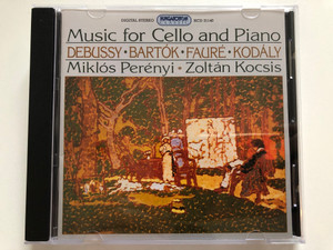 Music for Cello and Piano - Debussy, Bartok, Faure, Kodaly / Miklos Perenyi, Zoltan Kocsis / Hungaroton Classic Audio CD 2005 Stereo / HCD 31140