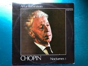 Artur Rubinstein - Chopin - Nocturnes 1 / ETERNA LP 1976 Stereo / 8 26 737