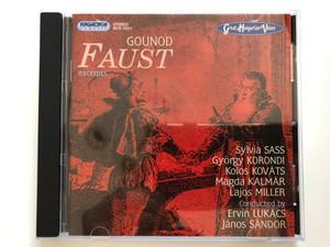 Gounod Faust (excerpts) / Sylvia Sass, Gyorgy Korondi, Kolos Kovats, Magda Kalmar, Lajos Miller / Conducted by Ervin Lukacs, Janos Sandor / Hungaroton Classic Audio CD 2005 Stereo / HCD 32411
