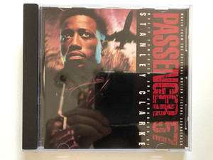 Passenger 57 (Music From The Original Motion Picture Soundtrack) / Music Composed and Arranged by Stanley Clarke / Epic Audio CD 1992 / 472601 2