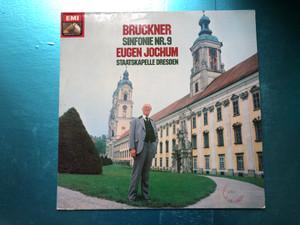 Bruckner - Sinfonie Nr. 9 / Eugen Jochum, Staatskapelle Dresden / EMI Electrola LP 1982 Stereo / 1C 063-43 197