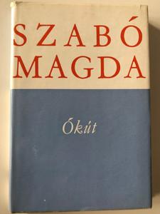 Ókút by Szabó Magda / Ancient Well - Hungarian novel / Magvető és Szépirodalmi könyvkiadó 1972 / Hardcover MA 2876 (9632703413)