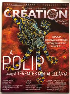 Creation Magazin 2020 / Hungarian Christian Creation Magazine / A teremtett világ csodái / Élővilág - Természet - Tudomány - Hit (9772732035001)