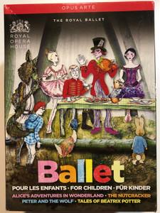 Ballet for children 4 DVD Box Set Ballet pour les enfants / The Royal Ballet - Royal Opera House / Alice in Wonderland - The nutcracker - Peter and the wolf - Tales of Beatrix Potter / Opus Arte (809478010968)