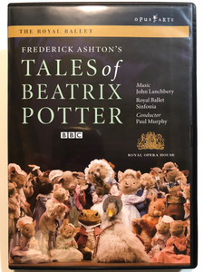 Tales of Beatrix Potter DVD 1971 Written by Frederick Ashton / Directed by Jonathan Haswell / The Royal Ballet - Royal Ballet Sinfonia - Conducted by Paul Murphy / Victoria Hewitt, Ricardo Cervera, Gemma Sykes, Jonathan Howells / Royal Opera House - BBC - Opus arte (809478010012)