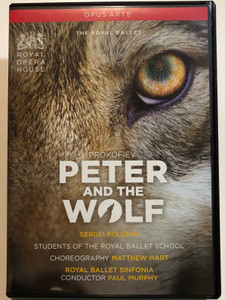Peter and the Wolf DVD 2011 Prokofiev / Royal Opera House / Royal Ballet Sinfonia / Conductor Paul Murphy / BBC - Opus Arte (809478010579)
