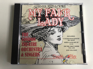 Lerner And Loewe – My Fair Lady / The London Theatre Orchestra & Singers / Including: I Could Have Danced All Night, With A Little Bit Of Luck, On The Street Where You Live, Just You Wait / Tring Audio CD / GRF112