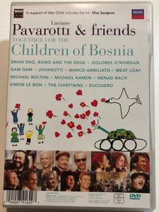Luciano Pavarotti & friends DVD 1996 Together for the Children of Bosnia / Brian Eno, Bono and the Edge, Meat Loaf, Michael Bolton, Zucchero / Decca (044007416297)