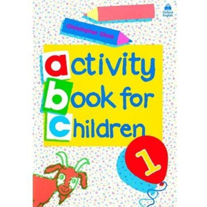 Oxford Activity Books for Children: Book 1 (Bk. 1) [Paperback]