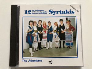 12 Der Beliebtesten = Of The Most Popular = Des Plus Populaires Syrtakis (instrumental) / The Athenians / ARC Music Audio CD / EUCD 1058