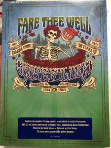 Fare Thee Well 2DVD + 3x Audio CD - Celebrating 50 years of Grateful Dead 1965-2015 / Directed by Justin Kreuizmann / Contains the complete 18-song concert / Authored by Rich Winter / Rhino (081227952440)