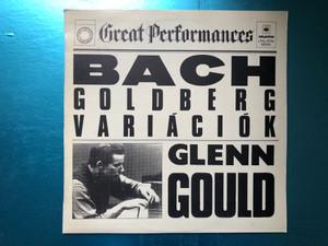 Bach - Goldberg Variációk - Glenn Gould / CBS Great Performances / Hungaroton LP Mono / LPXL 12714