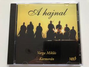 A hajnal - Varga Miklós, Kormorán / Mega Audio CD 1995 / HCD 37789