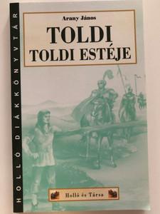 Toldi estéje by Arany János / Toldi's night - Hungarian narrativ poem / Holló és Társa kiadó - Holló diákkönyvtár / Paperback (9789636846190)