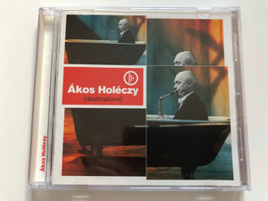 Ákos Holéczy – Destinations / Hungaroton Audio CD 2001 / HCD 71080