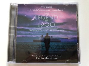 The Legend Of 1900 (Original Motion Picture Soundtrack) / Tim Roth, A Fable by Giuseppe Tornatore / Music composed, arranged and conducted by Ennio Morricone / Sony Classical Audio CD 1999 / SK 66767