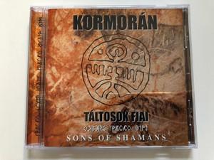 Kormorán – Táltosok Fiai - Sons Of Shamans / Hungaroton Audio CD 2002 / HCD 71159