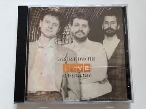 Gyárfás István Trio – Live At The Jazz Café / Featuring: István Regős, István Fekete, Gábor Winand, Viktor Hárs / Audio CD 1996 / PCD CD004