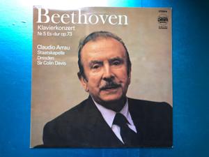 Beethoven - Klavierkonzert Nr.5 Es-dur Op.73 / Claudio Arrau, Staatskapelle Dresden, Sir Colin Davis / ETERNA LP 1987 Stereo / 725 083