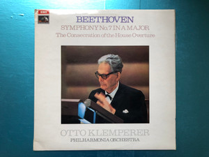 Beethoven - Symphony No. 7 In A Major - The Consecration Of The House Overture / Otto Klemperer, Philharmonia Orchestra / His Master's Voice LP 1970 Stereo / ASD 2566
