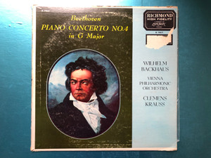 Beethoven: Piano Concerto No. 4 In G Major / Wilhelm Backhaus, Vienna Philharmonic Orchestra, Clemens Krauss / London Records LP / B 19017