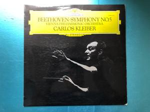 Beethoven: Symphonie Nr. 5 / Vienna Philharmonic Orchestra, Carlos Kleiber / Deutsche Grammophon LP 1975 Stereo / 2530 516