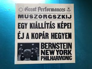 Muszorgszkij - Egy Kiállítás Képei, Éj A Kopár Hegyen / Bernstein, New York Philharmonic / Great Performances / Hungaroton LP Stereo / SLPXL 12604
