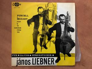 Purcell & Mozart Played By The Hungarian String Trio / Fux, Haydn, Burgksteiner / János Liebner / Qualiton LP / LPX 1132