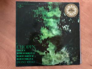 Chopin: Etudes, Op. 10, Nocturne In B Major, Op. 9/3, Ballade In F Major, Op. 38, Ballade In G Minor, Op. 23 / Dezső Ránki / Hungaroton LP Stereo, Mono / LPX 11555