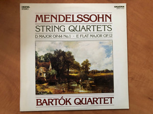 Mendelssohn - Strings Quartets D Major Op. 44 No. 1, E Flat Major Op. 12 / Bartók Quartet / Hungaroton LP 1990 Stereo / SLPD 31107