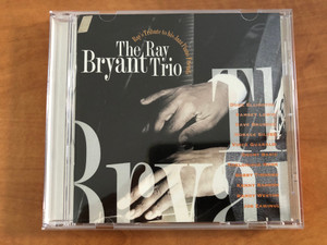 The Ray Bryant Trio – Ray's Tribute To His Jazz Piano Friends / Duke Ellington, Ramsey Lewis, Dave Brubeck, Horace Silver, Vince Guaraldi, Count Basic, Thelonious Monk, Bobby Timmons, Kenny Barron / JVC Audio CD 1998 / JVC-9031-2
