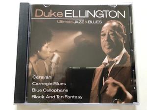 Duke Ellington – Ultimate Jazz & Blues / Caravan, Carnegie Blues, Blue Cellophane, Black And Tan Fantasy / Flex Media Entertainment Audio CD 2004 / IECJ30001-21