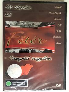 Főtér - Csongrád megyében DVD Hungarian educational film / Directed by Gábor Péter, Komlós András / Presented by Acél Réka, Csete Beáta, Kazári Réka / Discover Hungary / Ethnographic film series (5996357321484)