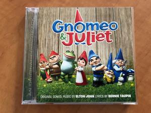 Gnomeo & Juliet - Original Songs: Music By Elton John, Lyrics By Bernie Taupin / Buena Vista Records Audio CD 2011 / 5099909463523