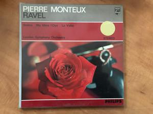 Pierre Monteux, Ravel - Boléro, Ma Mère L'Oye, La Valse / London Symphony Orchestra / Philips LP Mono / L 02380 L