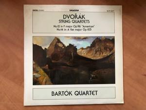 "Dvořák - String Quartets No. 12 In F Major ""American"", No. 14 In A Flat Major Op. 105 / Bartók Quartet / Hungaroton LP 1985 Stereo / SLPD 12577"