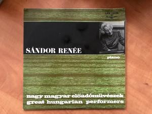 Sándor Renée – Nagy Magyar Előadóművészek = Great Hungarian Performers / Hungaroton LP 1972 Stereo, Mono / LPX 11638