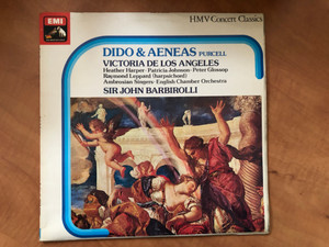 Dido And Aeneas - Purcell / Victoria De Los Angeles, Heather Harper, Patricia Johnson, Peter Glossop, Raymond Leppard (Harpsichord), Ambrosian Singers, English Chamber Orchestra, Sir John Barbirolli / His Master's Voice LP Stereo / SXLP 30275