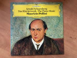 Arnold Schoenberg – Das Klavierwerk = The Piano Music / Maurizio Pollini / Deutsche Grammophon LP 1975 Stereo / 2530 531