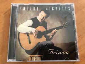 Robert Michaels – Arizona / Melaby Music Audio CD 1996 / MP131-5