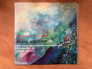 Symphony No. 7 In C Major - Franz Schubert / Budapest Philharmonic Orchestra, Conducted By Ervin Lukács / Hungaroton LP Stereo, Mono / LPX 11558