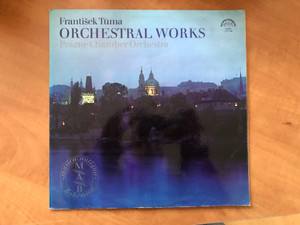 František Tůma - Orchestral Works - Prague Chamber Orchestra / Supraphon LP 1973 Stereo / 1 10 1444