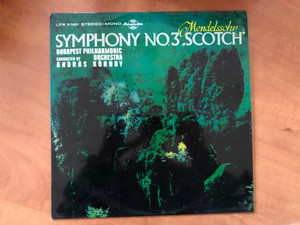 """Mendelssohn - Symphony No. 3 """"Scotch"""" / Budapest Philharmonic Orchestra, Conducted by András Kórody / Hungaroton LP Stereo, Mono / LPX 11561"""