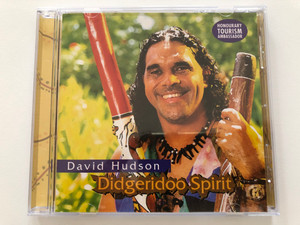 David Hudson – Didgeridoo Spirit / Honourary Tourism Ambassador / Indigenous Australia Audio CD / IA2003 D