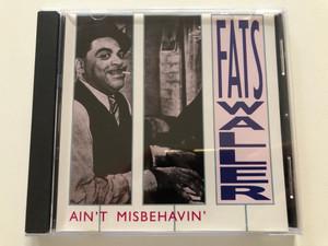 Fats Waller – Ain't Misbehavin' / Pickwick International Audio CD 1990 / SMS 20